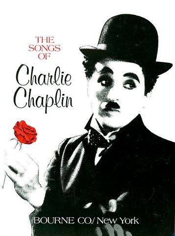The Songs of Charlie Chaplin, Published by Bourne